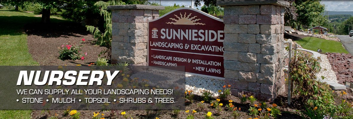 Nursery, we can supply all your landscaping needs! Stone, mulch, topsoil, shrubs and trees